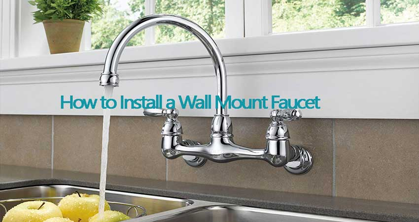 how to install a wall mount faucet