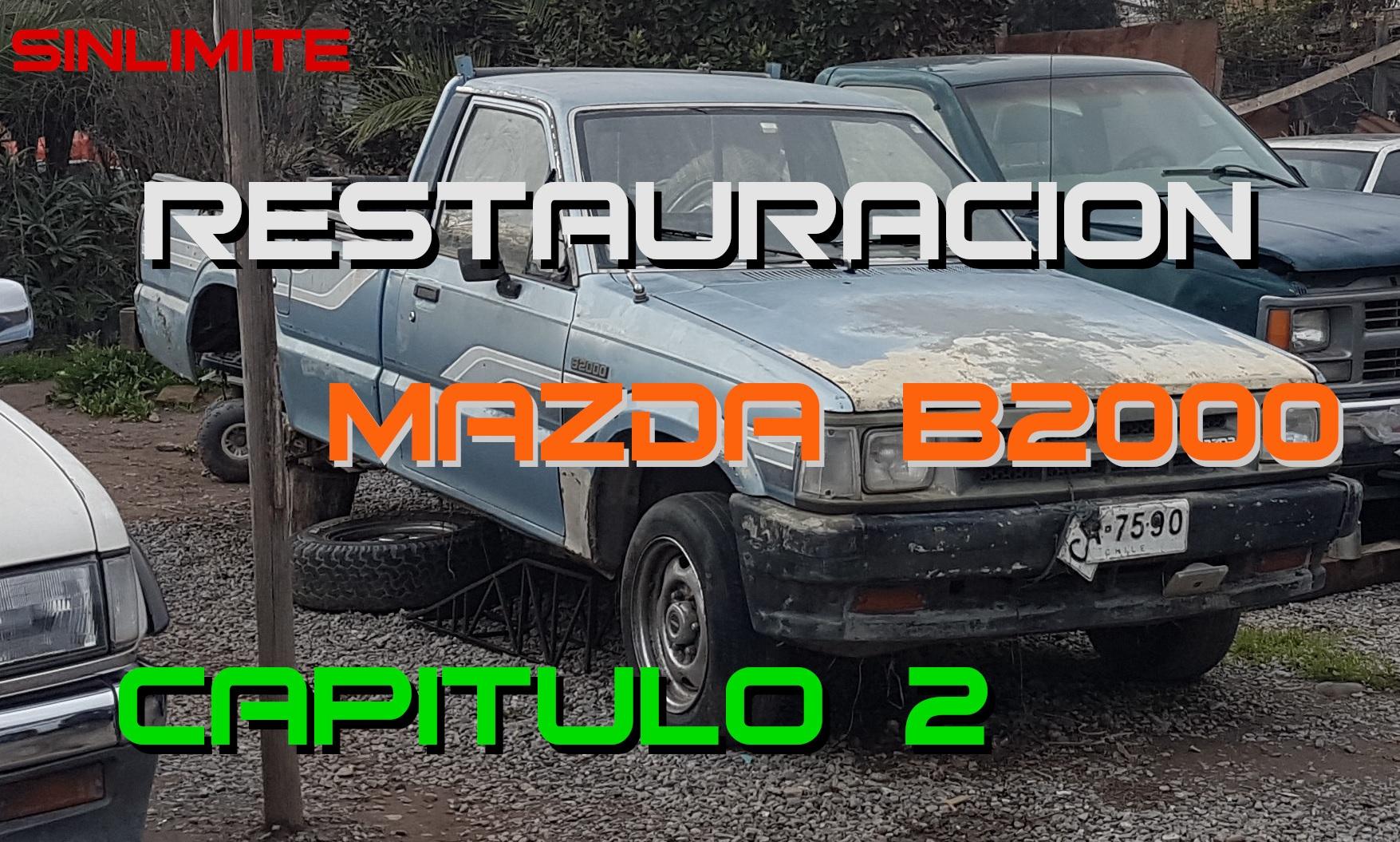 Mazda B2000 – Capitulo 2