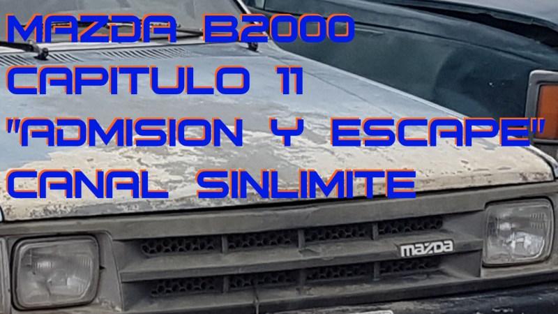 Mazda B2000 – Capitulo 11