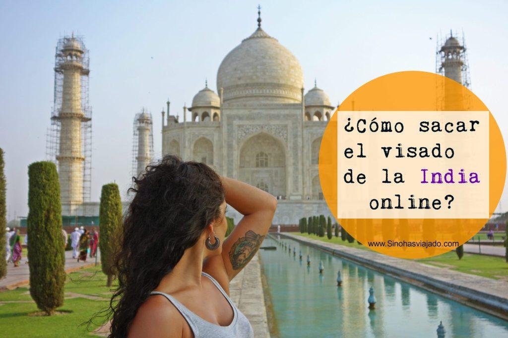 Sacar el visado de la india online