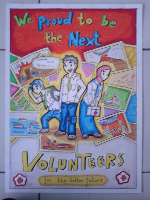 POSTER We Proud To Be The Next Volunteers  Coretan Padma