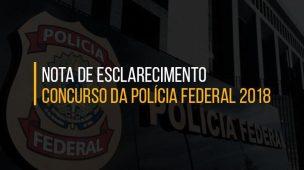 NOTA: CONCURSO POLÍCIA FEDERAL 2018
