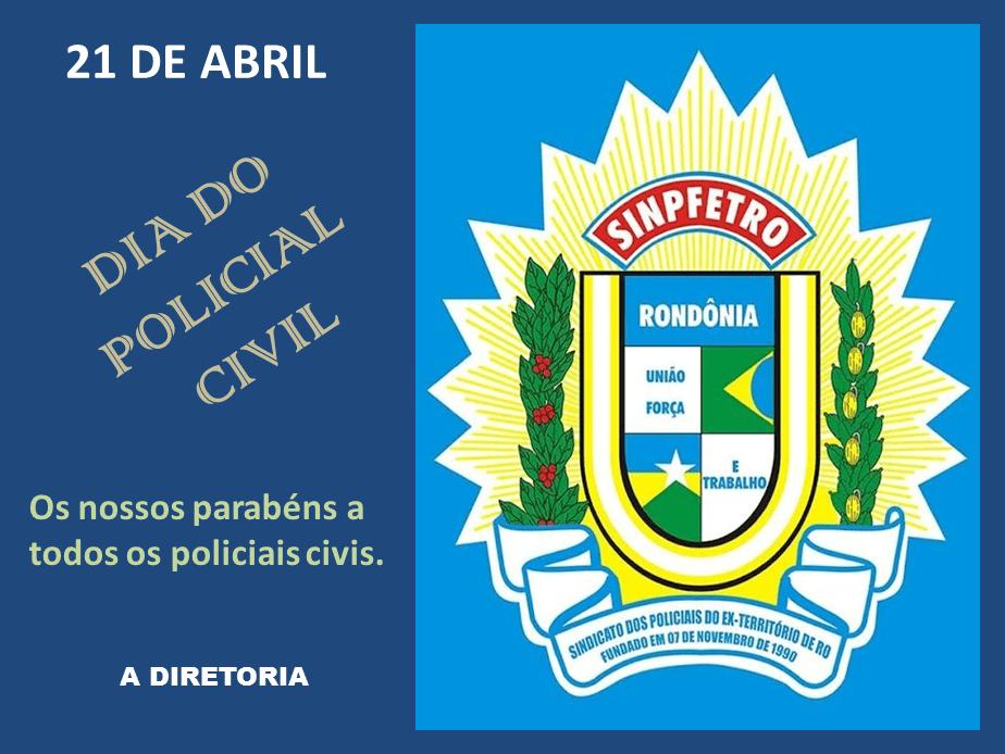 21 de Abril – Dia do Policial Civil