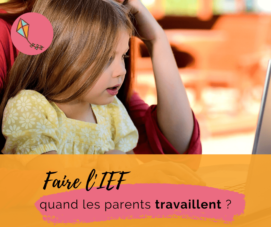 L'instruction en famille quand les parents travaillent