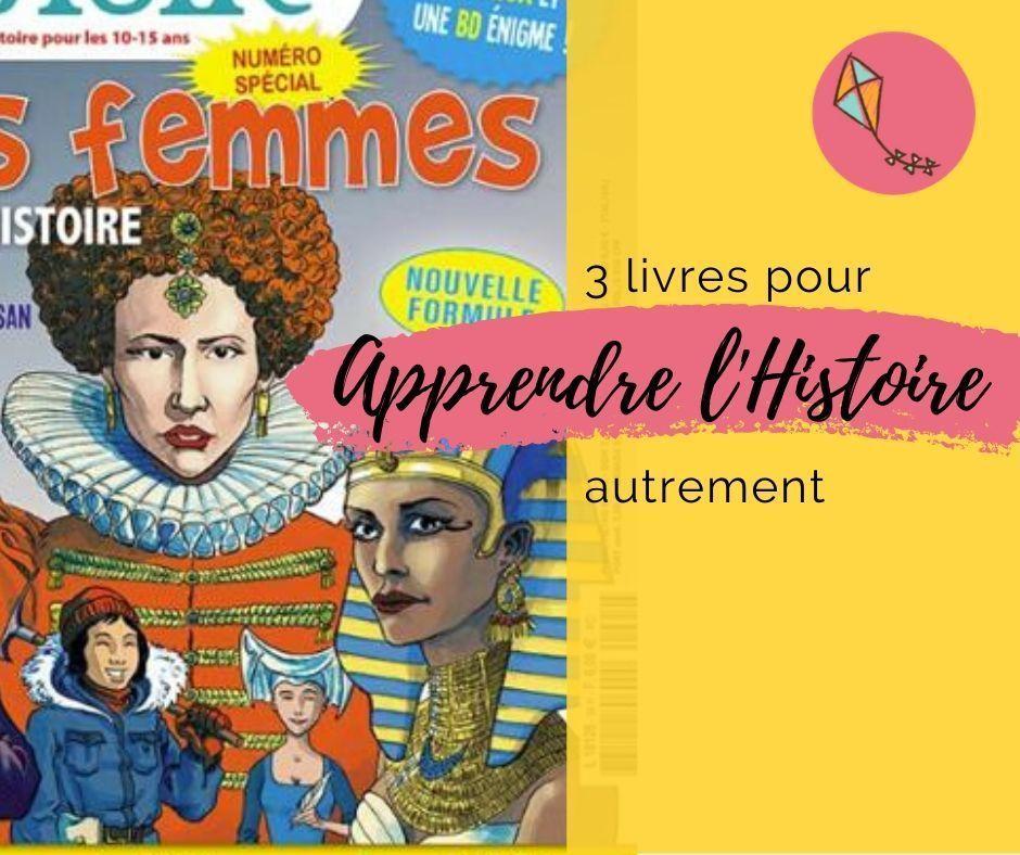 Trois livres pour apprendre l'histoire autrement