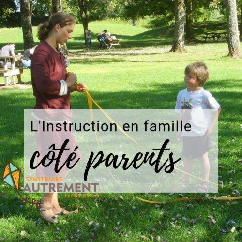 instruction en famille coté parents