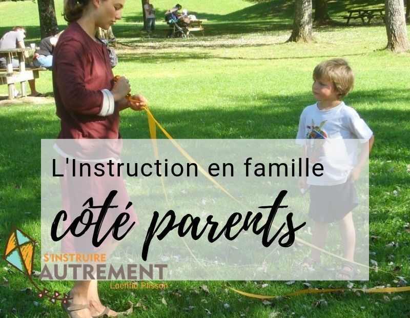 instruction en famille coté parents