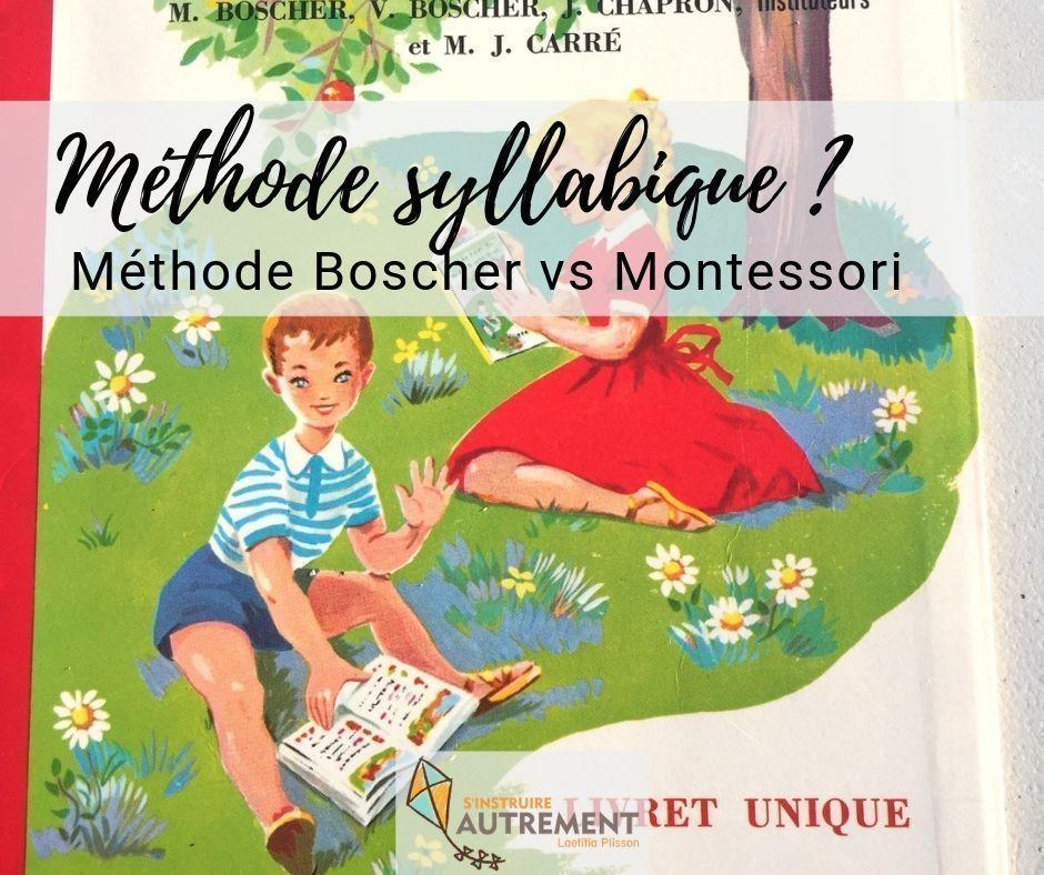 Choisir sa méthode syllabique : Boscher vs Montessori