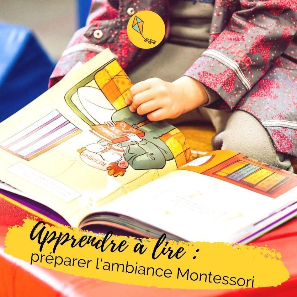 préparer l'ambiance est primordial pour apprendre à lire selon la méthode Montessori