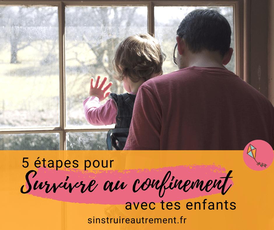 Ecoles fermées : 5 étapes pour survivre au confinement avec tes enfants