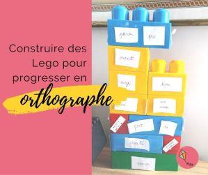 Composition des mots avec des Lego pour progresser en orthographe