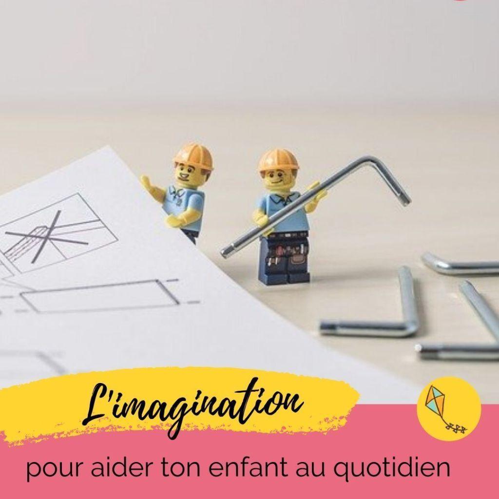 L'imagination et la créativité aident ton enfant à mieux supporter le quotidien : mes conseils dans cet article.