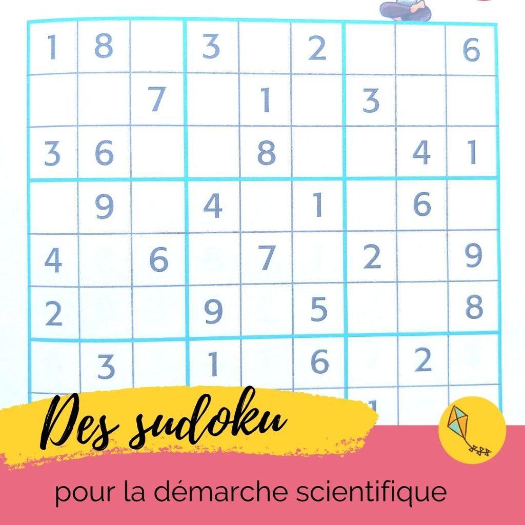 Sudoku : des cahiers de jeux pour apprendre aux enfants la démarche scientifique, avec plaisir
