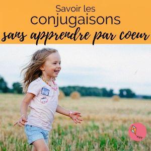savoir les conjugaisons sans apprendre par coeur