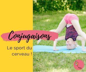Conjugaisons : le sport du cerveau !