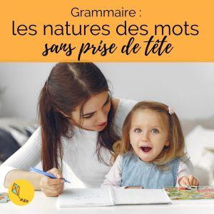 grammaire : les natures de mots