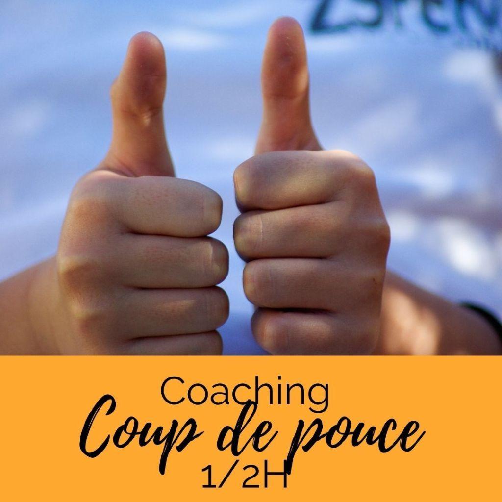 coaching coup de pouce