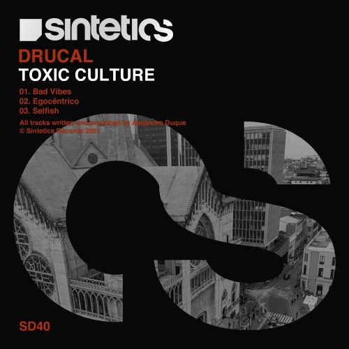 SD40 TOXIC CULTURE DRUCAL