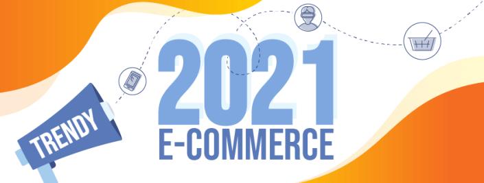 Trendy e-commerce 2021
