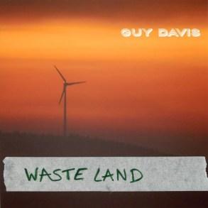 Guy David - Waste Land