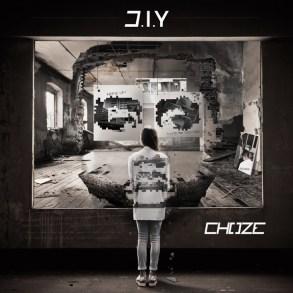 CHOZE - D.I.Y
