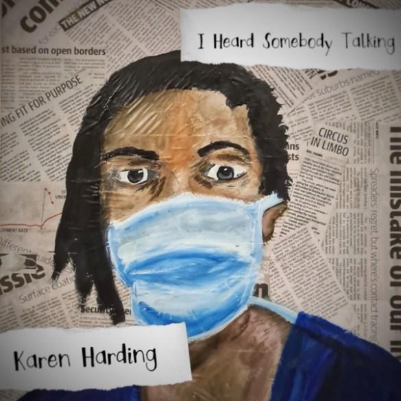 Karen Harding-I Heard Somebody Talking