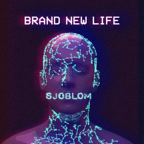SJOBLÖM - Brand New Life