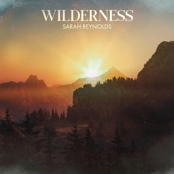 Sarah Reynolds Wilderness