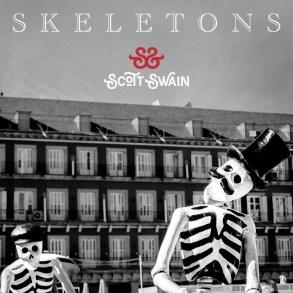 Scott Swain - Skeletons