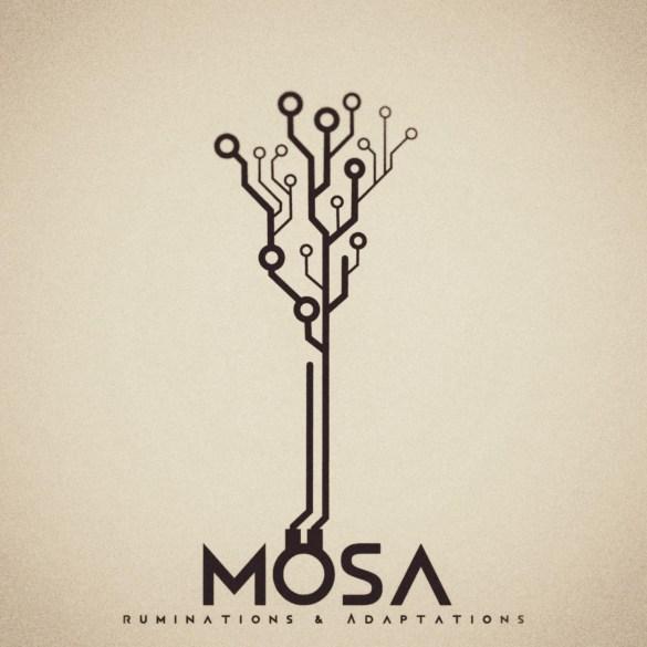Mosa - Ruminations and Adaptations