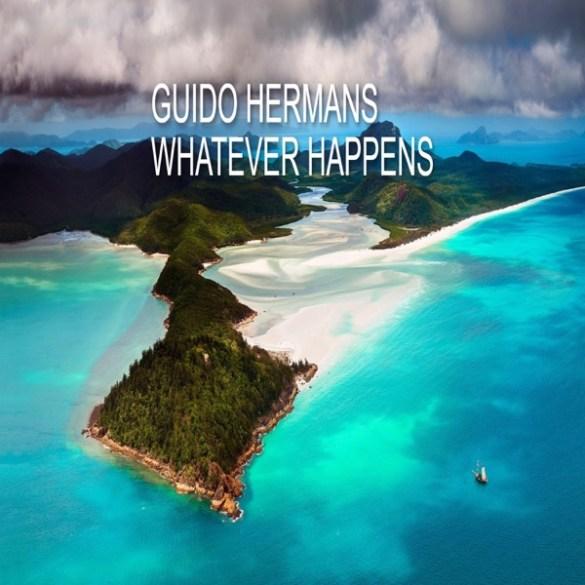 Guido Hermans - Whatever Happens