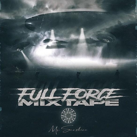 Mr Sunshine-Full Force Mixtape