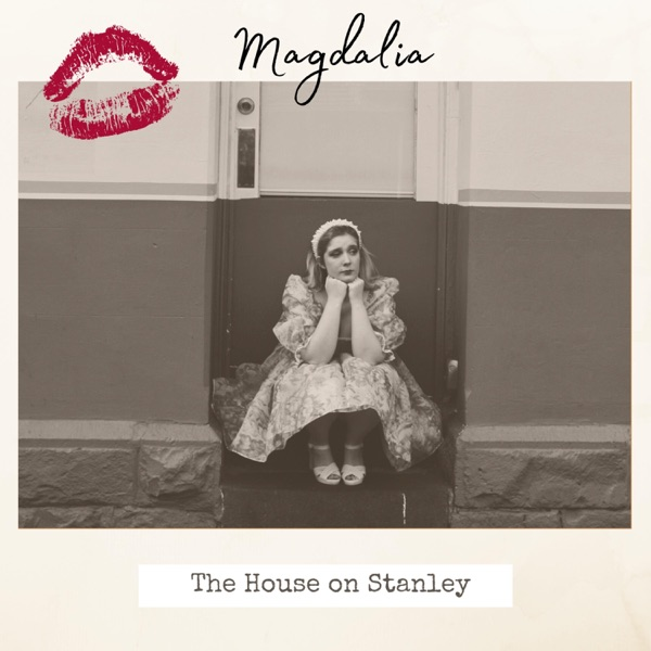 Magdalia - The House On Stanley