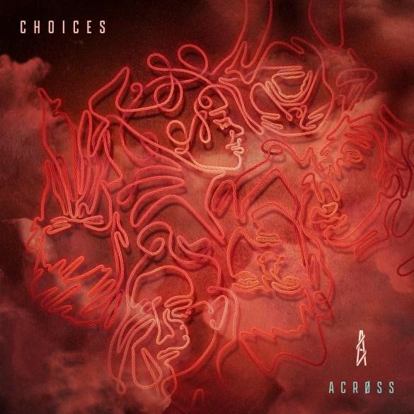 across choices ep