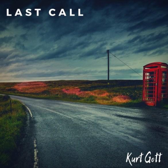 Kurt Gott-Last Call
