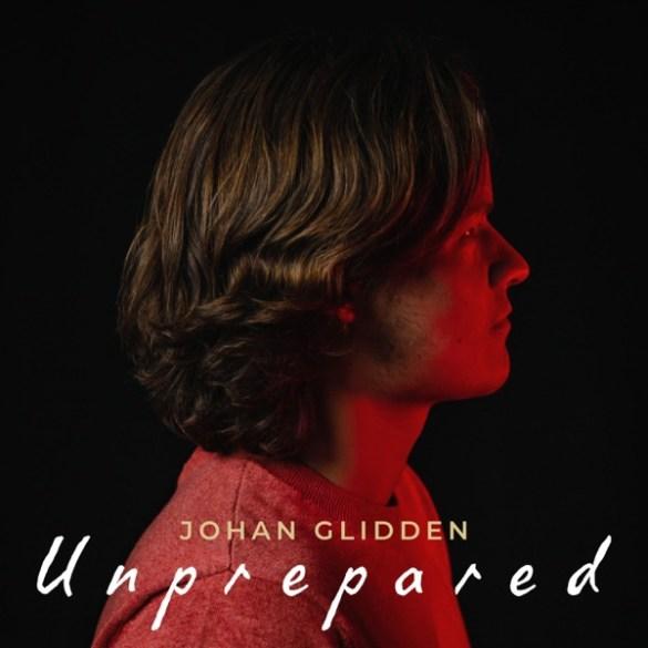 Johan Glidden-Unprepared
