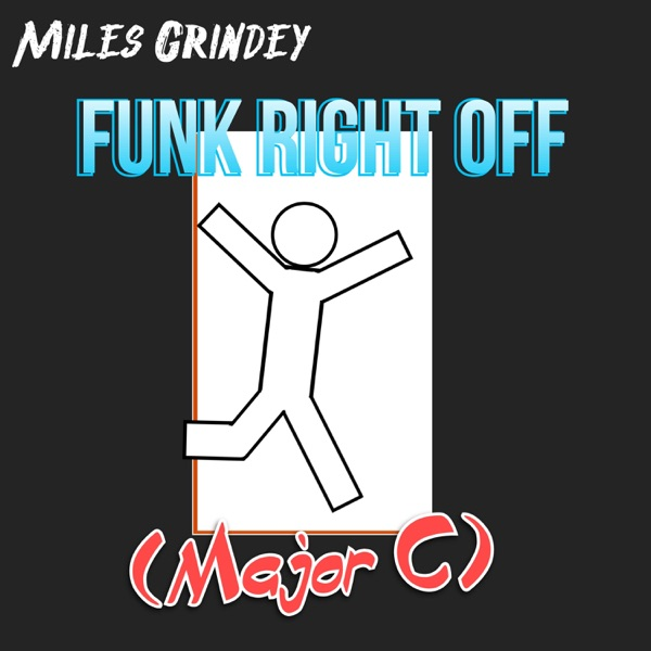 Miles Grindey - Funk Right Off (Major C)