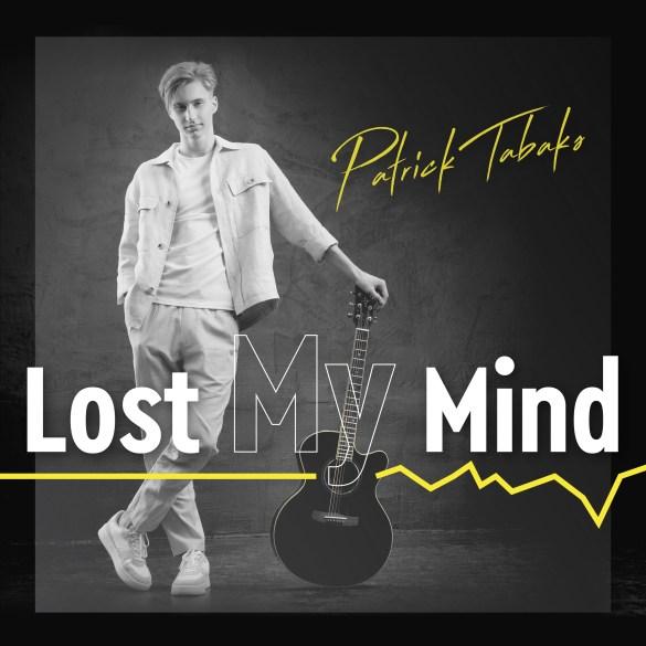 Patrick Tabaks - Lost My Mind