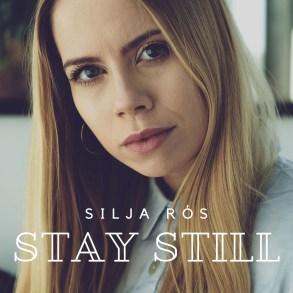 Silja Rós - Stay Still