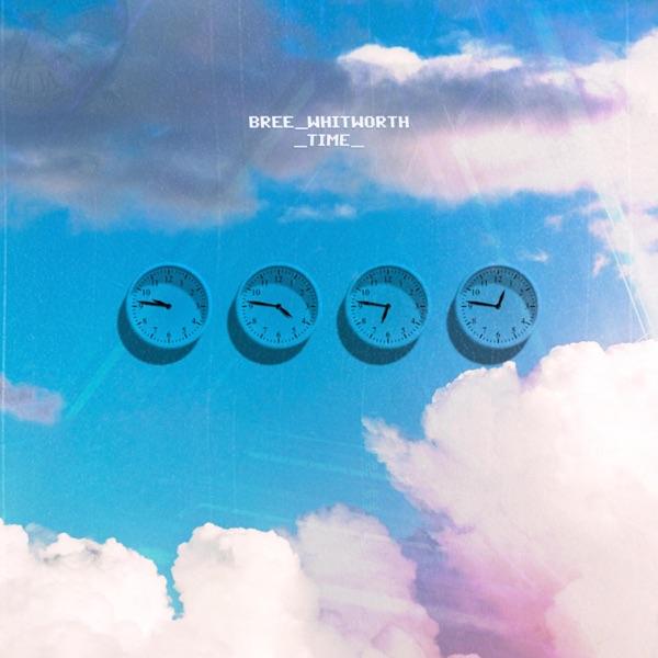 Bree Whitworth - Time