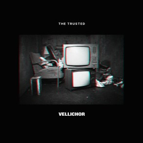 The Trusted - Vellichor