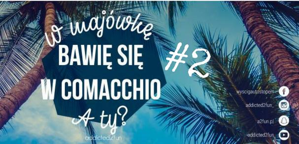 Włochy #3 – Wyścig Autostopem Cel: Comacchio 2!