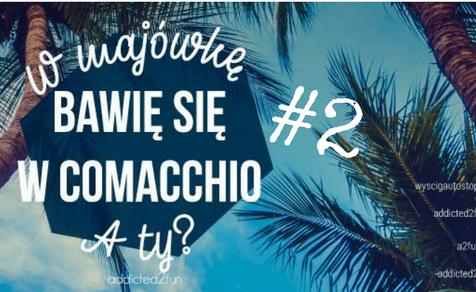 Włochy – Wyścig Autostopem #2                 Cel: Comacchio!