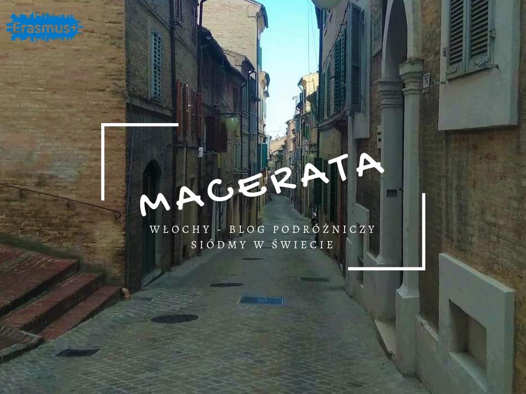 Macerata #1 – Jak wygląda Erasmus we Włoszech?