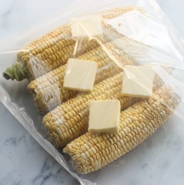 sous vide corn on the cob in a foodsaver bag with butter