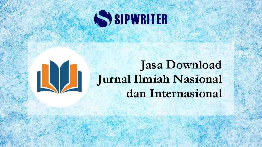 Jasa Download Jurnal Ilmiah Nasional dan Internasional Berbayar