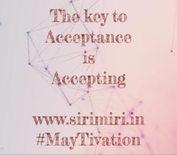 Acceptance-Accepting-MayTivation-Sirimiri