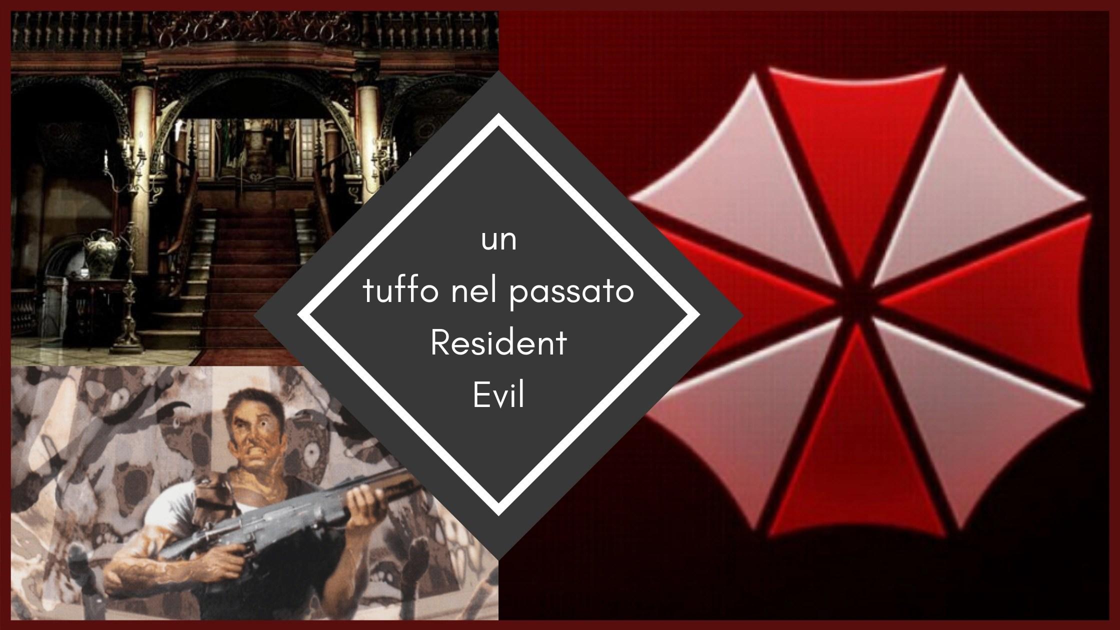 Un Tuffo Nel Passato – Resident Evil