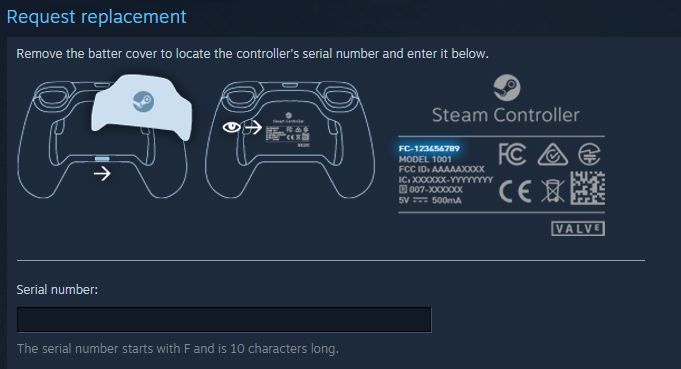 Find the serial number on the back of your Steam Controller, under the back plate. If you are vision impaired you will need visual assistance for this step.