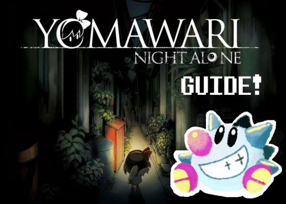 Yomawari: Night Alone Guide